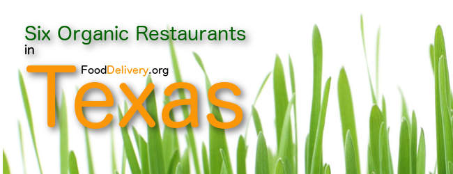 6 Texan Restaurants Offering Organic Food!